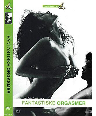 En Guide Til Bedre Sex - Fantastiske Orgasmer