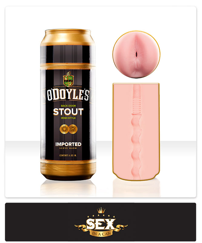 Sex In A Can - O`Doyle`s Stout Fleshlight